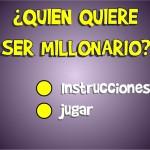 quieres ser millonario
