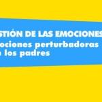 Gestión de las emociones. Conflictos.