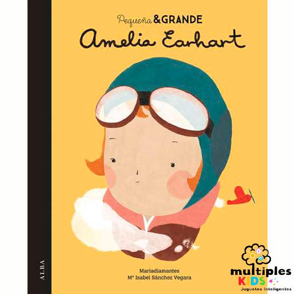 Amelia Earhart. Colección Pequeña y Grande Mujer