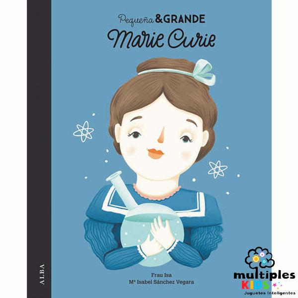 Marie Curie. Colección Pequeña y Grande Mujer