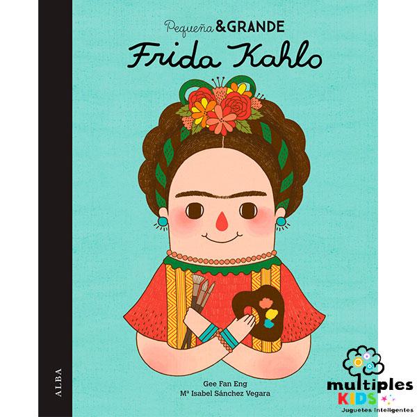 Frida Khalo. Colección pequeñas y grandes Mujeres