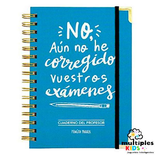 Cuaderno del docente. No aun no he corregido vuestros exámenes