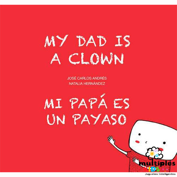 Mi papá es un payaso